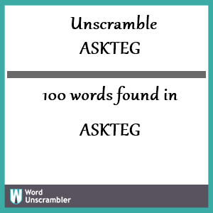 100 words unscrambled from askteg