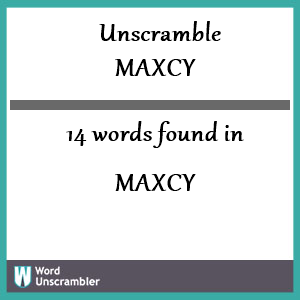 14 words unscrambled from maxcy