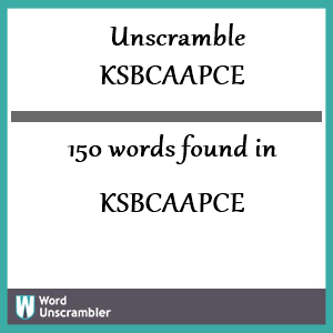 150 words unscrambled from ksbcaapce