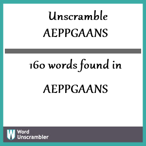160 words unscrambled from aeppgaans