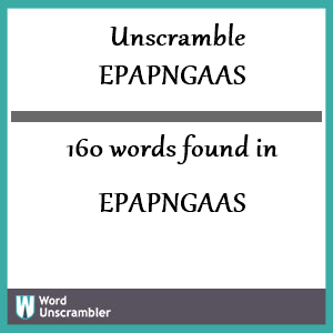 160 words unscrambled from epapngaas