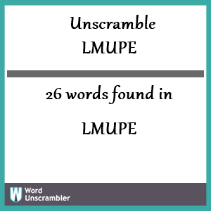 26 words unscrambled from lmupe