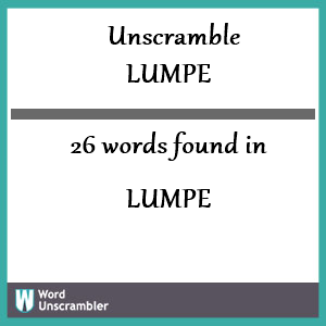 26 words unscrambled from lumpe