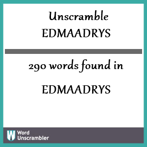 290 words unscrambled from edmaadrys