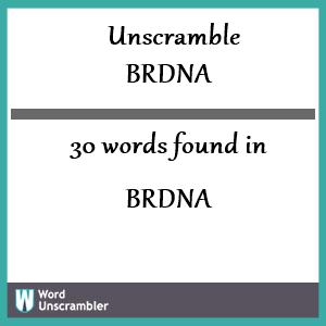 30 words unscrambled from brdna