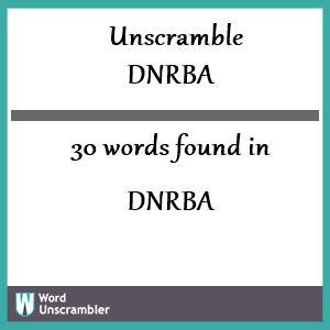 30 words unscrambled from dnrba