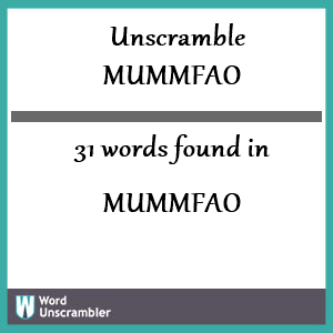 31 words unscrambled from mummfao
