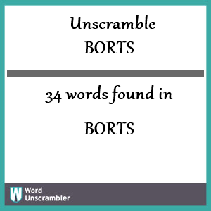 34 words unscrambled from borts