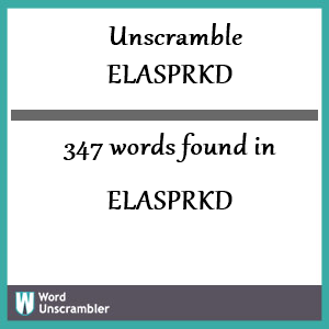 347 words unscrambled from elasprkd