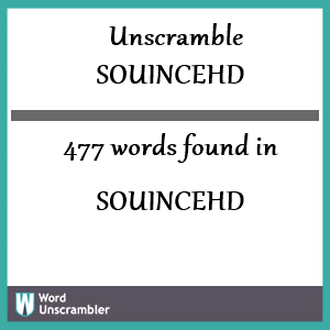 477 words unscrambled from souincehd