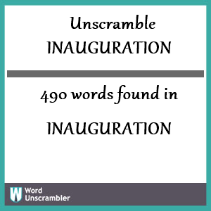 490 words unscrambled from inauguration