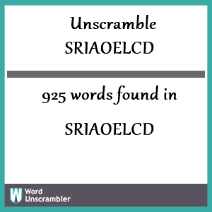 925 words unscrambled from sriaoelcd